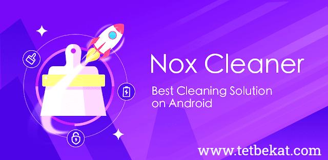 تحميل nox cleaner - منظف هاتف ومُعزز ومُحسن تحميل برنامج Nox Security منظف الهاتف APK تنزيل برنامج تسريع الهاتف للاندرويد Nox Cleaner Pro Nox Cleaner تنزيل Nox Cleaner Pro Nox Cleaner للايفون Nox Security Download Nox Cleaner 2020 كلينر