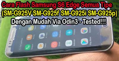 Cara-Flash-Samsung-S6-Edge-All-Tipe