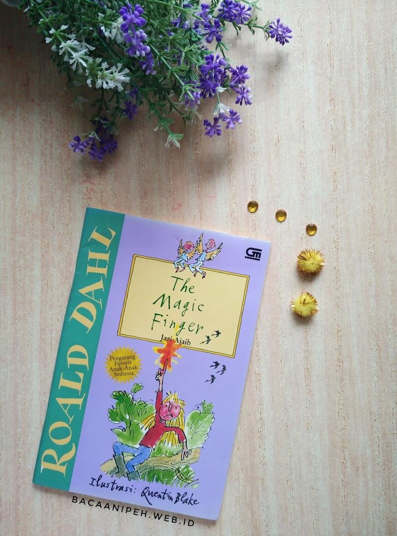 Magic Finger by Roald Dahl