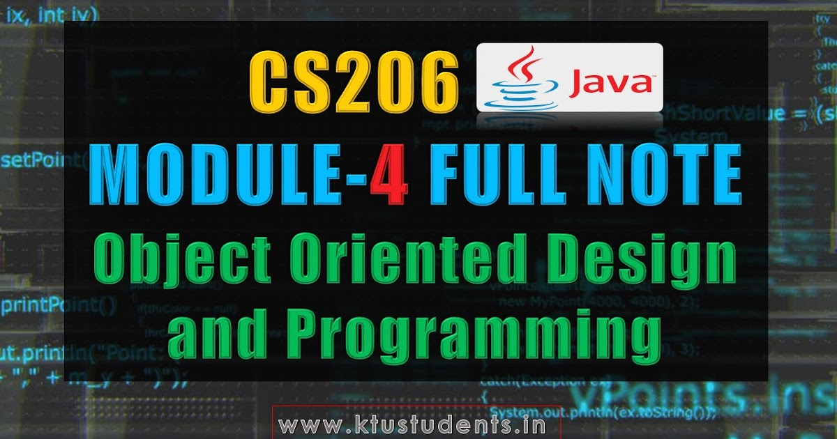 Module 4 Note-CS206 [JAVA] Object Oriented Design and Programming