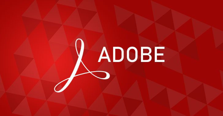 Adobe Issues Emergency Patches for Two Critical Flaws in Acrobat and Reader