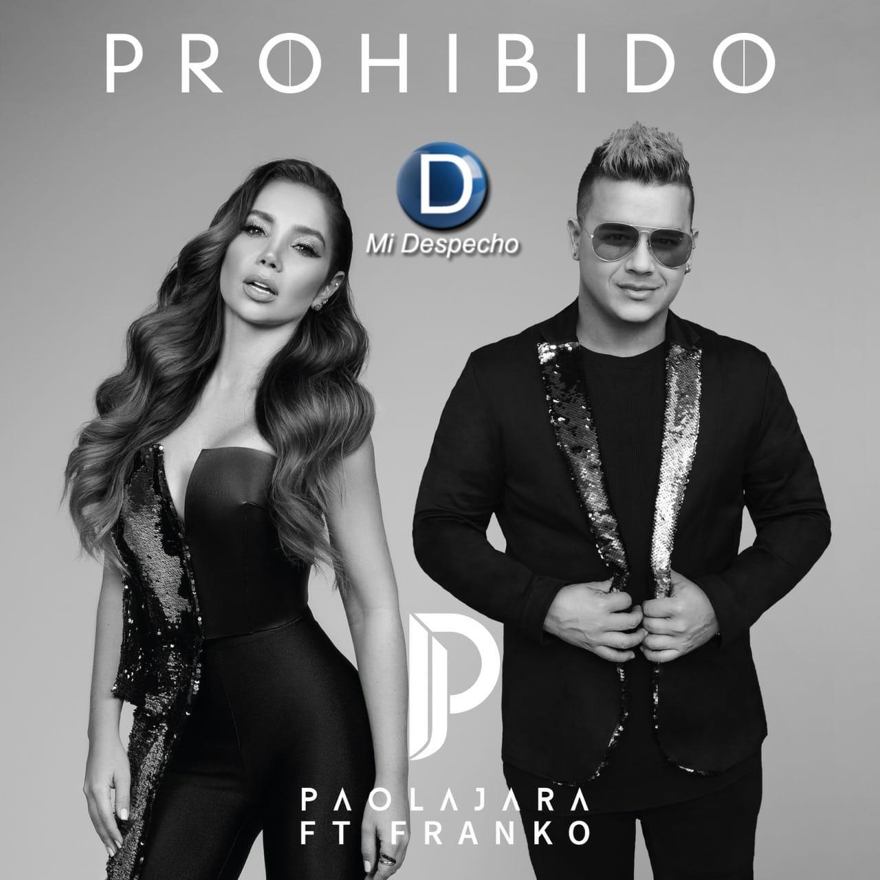 Paola Jara & Franko Prohibido Frontal