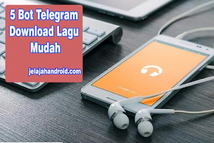 5 Bot Telegram Download Lagu Mudah Lewat Telegram