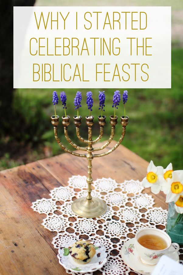 Why I Started Celebrating the Biblical Feasts