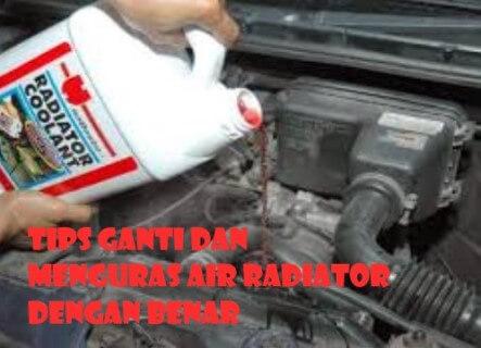Tips Ganti dan Menguras Air Radiator Mobil dengan Benar