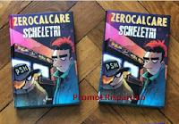 """Vinci gratis copie del cartonato """"Scheletri"""" di Zerocalcare ( 288 pagine)"""
