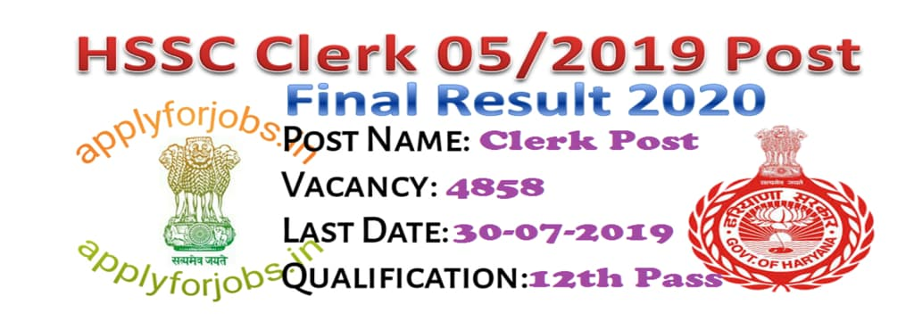 HSSC Clerk 05/2019 Final Result Date 2020, applyforjobs