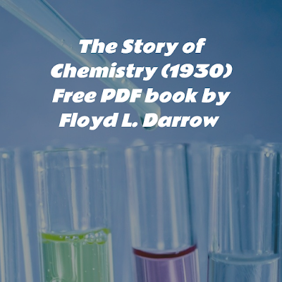 The Story of Chemistry (1930) PDF book