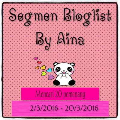http://misskitty12.blogspot.my/2016/03/segmen-bloglist-by-aina.html