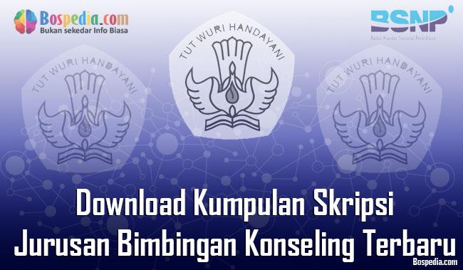 Lengkap Download Kumpulan Skripsi Untuk Jurusan Bimbingan