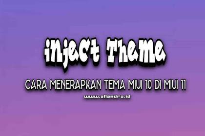 Inject Theme : Cara Menerapkan Tema MIUI 10 di MIUI 11