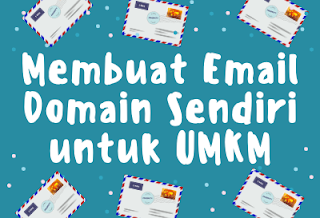 Membuat Email Profesional untuk UMKM