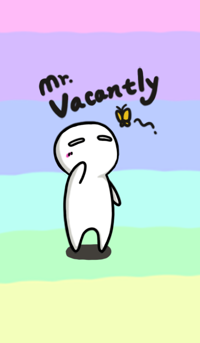 Mr.Vacantly