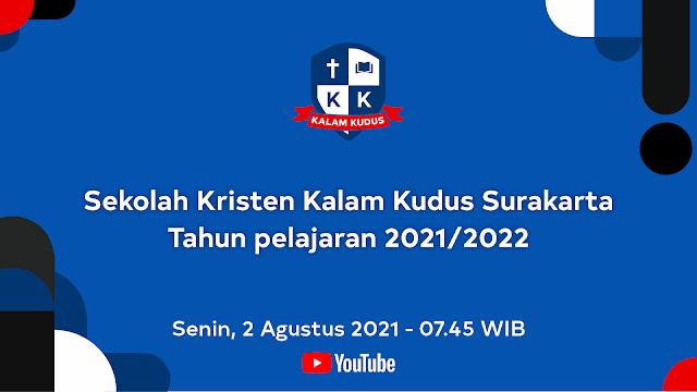 Sekolah Kristen Kalam Kudus Surakarta , tahun pelajaran 2021/2022