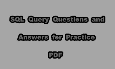SQL Query Questions and Answers for Practice