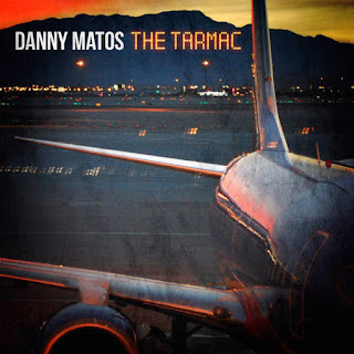 Danny Matos - The Tarmac (2016) - Album Download, Itunes Cover, Official Cover, Album CD Cover Art, Tracklist
