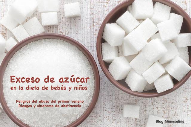 blog mimuselina mala alimentación bebés y niños exceso azucar alimentos infantiles