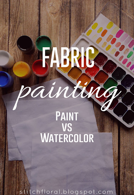Fabric painting: paint vs watercolor