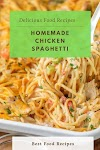 #Homemade #Chicken #Spaghetti