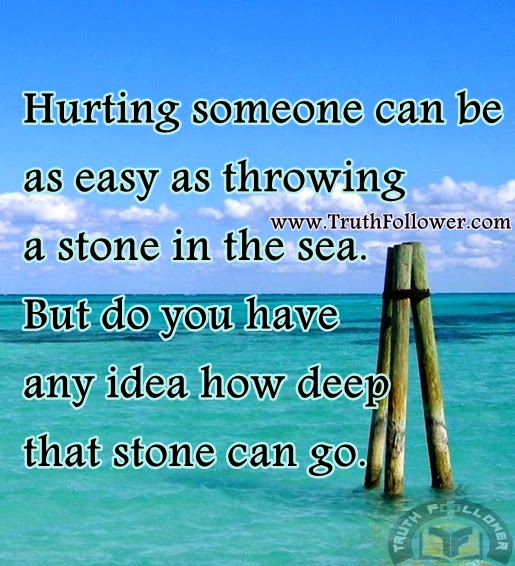 Quotes For When People Hurt You: Hurting Someone Quotes