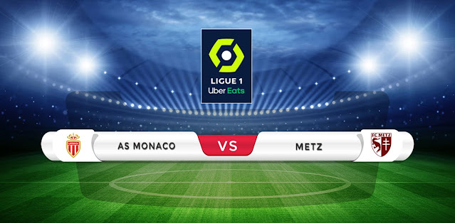 Monaco vs Metz Prediction & Match Preview