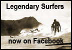 Legendary Surfers Facebook Group