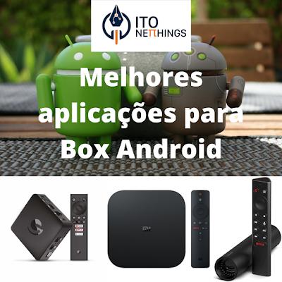 Melhores aplicações para teres numa Box Android!