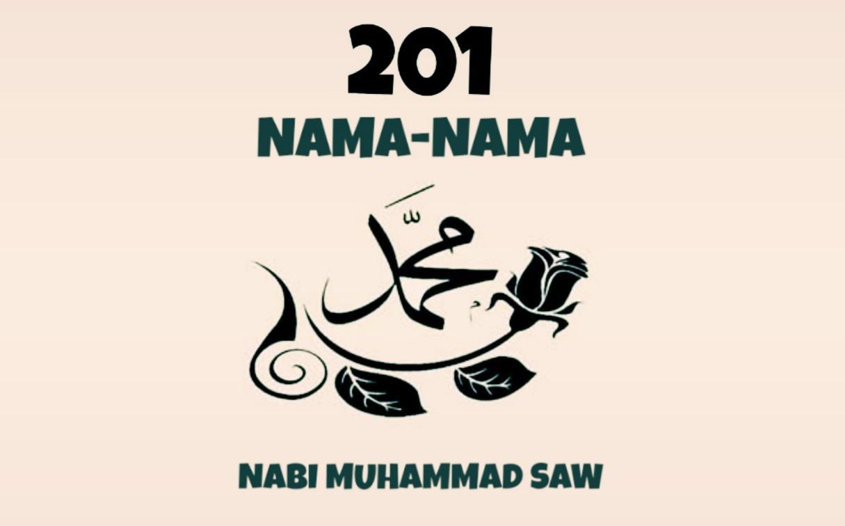201 Nama Nabi Muhammad Saw Arab Dan Artinya