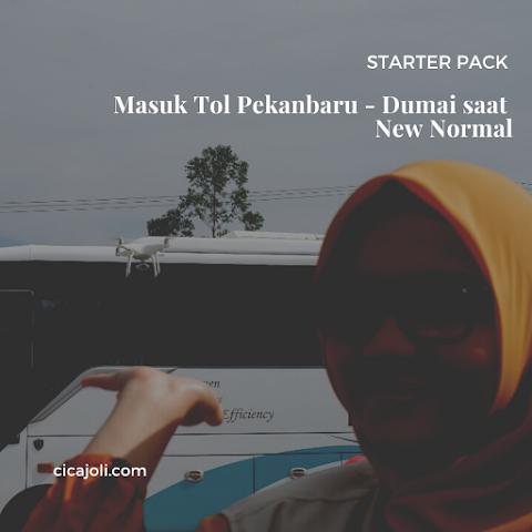 Starter Pack Masuk Tol Permai (Pekanbaru – Dumai) Saat New Normal