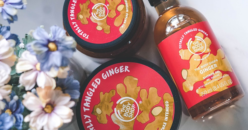 Pen My Blog The Body Shop Ginger Range Review
