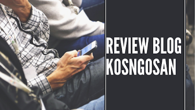 review blog kosngosan