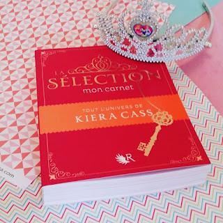 La Sélection : Mon carnet - Kiera Cass