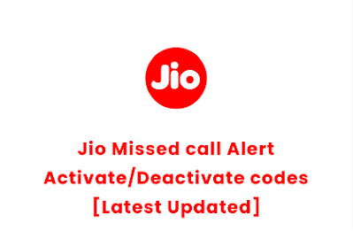 Jio Missed Call Alert Activate/Deactivate codes [Latest Updated] | How do I activate missed call alert for Free [2020]