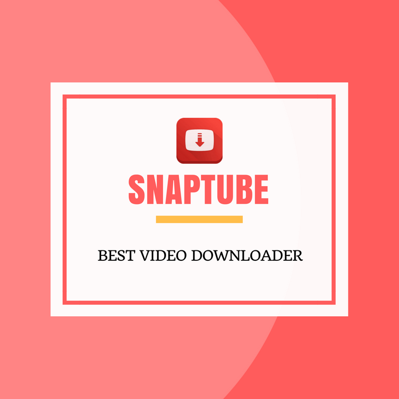 Download Snaptube 4 12 for Android | Snap tube Apk Latest
