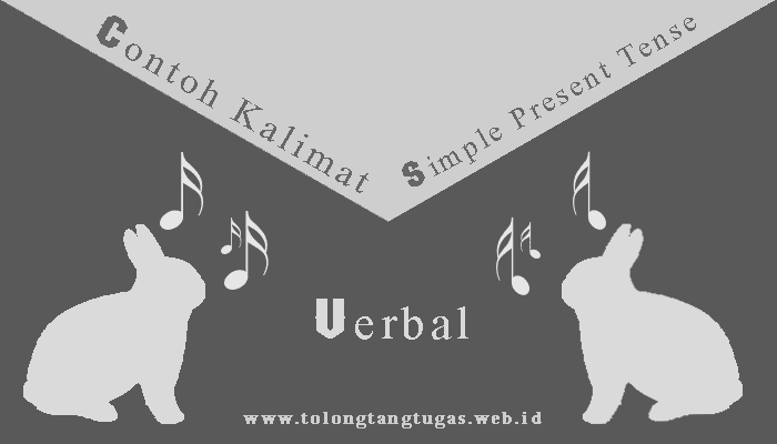 Contoh kalimat verbal simple present