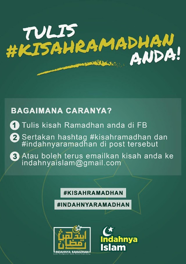 Tulis dan Kongsikan Kisah Ramadhan Anda!
