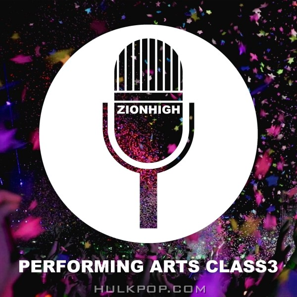 Various Artists – Zion High Performing Arts Class Vol.3