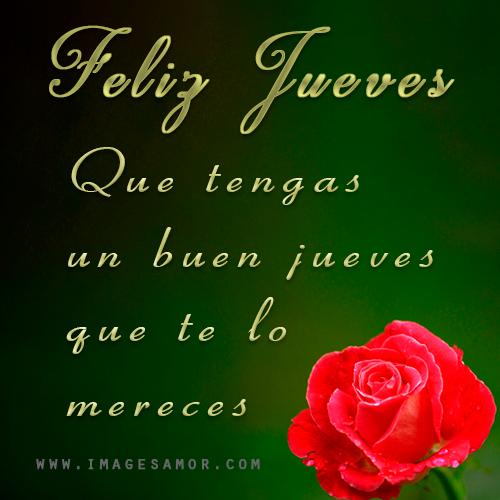 Frases de feliz jueves con imágenes bonitas de rosas