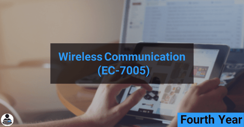 Wireless Communication (EC-7005) RGPV notes CBGS Bachelor of engineering