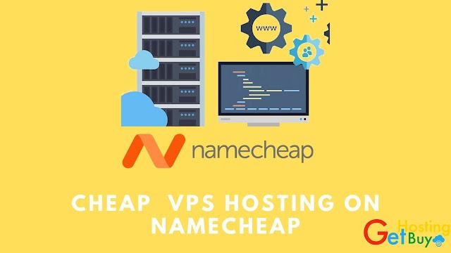 The Best Cheap  VPS Hosting on Namecheap