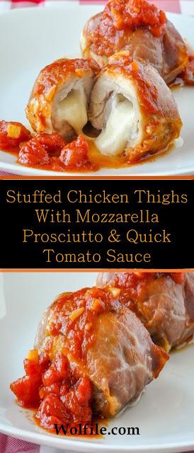 Stuffed Chicken Thighs With Mozzarella Prosciutto & Quick Tomato Sauce #Chicken #Mozzarella #Cheese