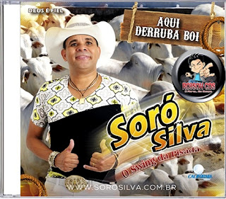 SORÓ SILVA O SWING DA PISADA CD AQUI DERRUBA BOI LANÇAMENTO 2018