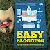 Easy Blogging Jago Ngeblog dari Pemula hingga Populer