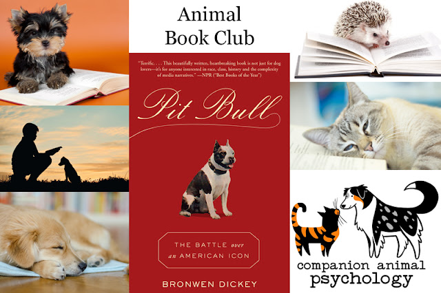 Animal Book Club. Pit Bull: The Battle over an American Icon is the book for September 2018