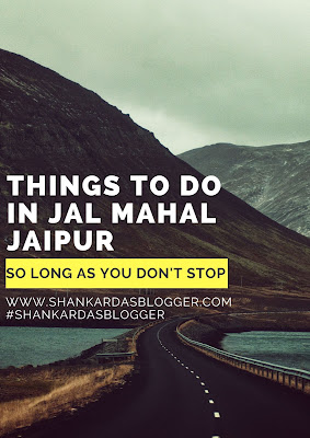 things to do in jal mahal jaipur