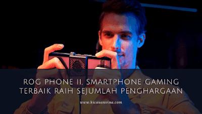 Tutup Tahun, ROG Phone II, Smartphone Gaming Terbaik Raih Sejumlah Penghargaan