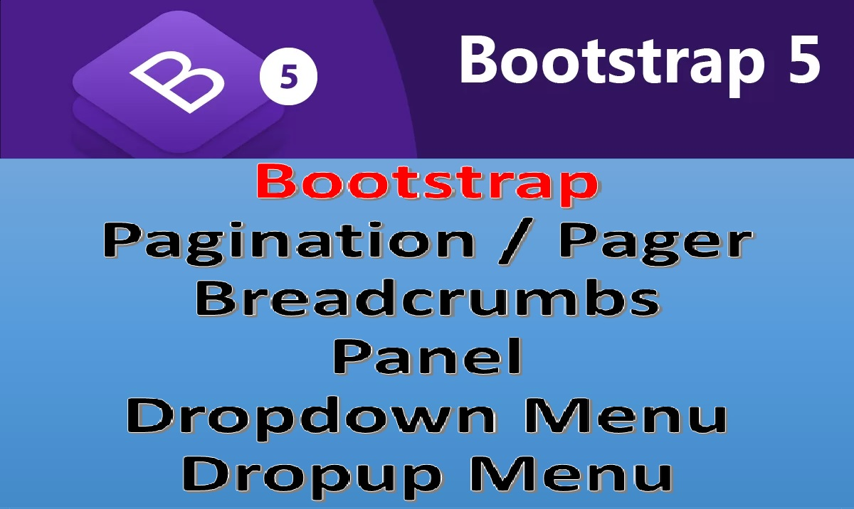 bootstrap pagination pager breadcrumbs panel dropdown list
