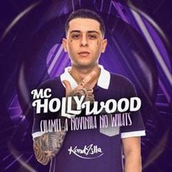Chamei a Novinha no Whats – MC Hollywood Mp3
