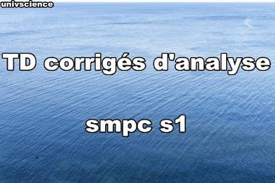 TD corrigés d'analyse 1 smpc s1 PDF