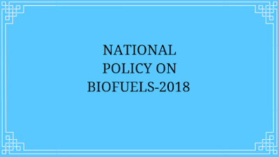 National Policy on Biofuels - 2018